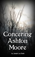 Cover for 'Concerning Ashton Moore'