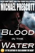Blood in the Water by Michael Prescott