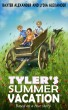 Tyler's Summer Vacation by Lydia6177
