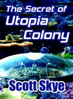 Cover for 'The Secret of Utopia Colony'