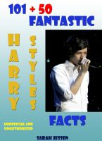 Cover for '101 + 50 Fantastic Harry Styles Facts'