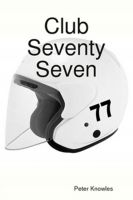 Cover for 'Club Seventy Seven'