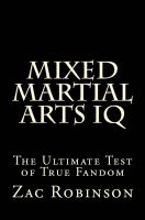 Cover for 'Mixed Martial Arts IQ: The Ultimate Test of True Fandom'