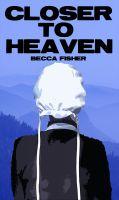 Cover for 'Closer To Heaven (Amish Romance)'