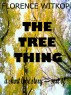 The Tree Thing by Florence Witkop