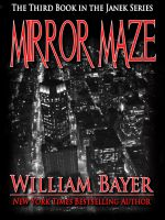 Cover for 'Mirror Maze - Book III in the Janek Detective Series'