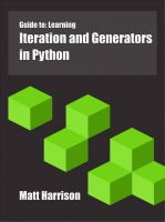 Cover for 'Guide to: Learning Iteration and Generators in Python'