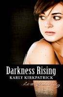 Cover for 'Darkness Rising (Book Two of the Into the Shadows Trilogy)'
