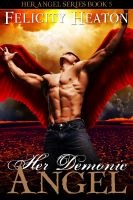Cover for 'Her Demonic Angel (Her Angel Romance Series #5)'