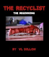 Cover for 'The Recyclist...The Beginning'