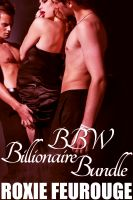 Cover for 'BBW Billionaire Bundle- 4 stories in one! (BBW, billionaire