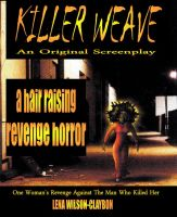 Cover for 'Killer Weave:  An Original Screenplay'