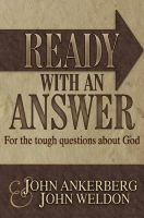 Cover for 'Ready With an Answer For the Tough Questions About God'