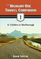 Cover for 'The Highway One Travel Companion - 6: Childers to Marlborough'