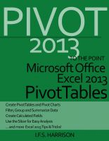 Cover for 'To The Point… Microsoft Office Excel 2013 PivotTables'