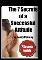 Cover for 'The 7 secrets of a Successful Attitude'