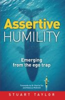Cover for 'Assertive Humility : Emerging from the ego trap'