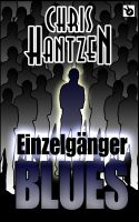 Cover for 'Einzelgänger blues'