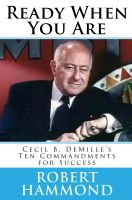 Cover for 'Ready When You Are: Cecil B. DeMille's Ten Commandments for Success'