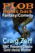 Plob fights back by Craig Zerf