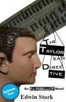 Cover for 'The Taylorean Directive Episode 1: Die and Learn'