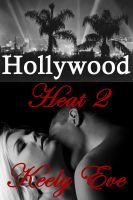 Cover for 'Hollywood Heat 2 (A Billionaire BDSM Domination & Submission Erotic / Erotica Romance)'