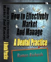 Cover for 'How to Effectively Market and Manage a Dental Practice'