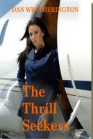 Cover for 'The Thrill Seekers'