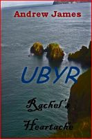 Cover for 'Ubyr, Rachel's Heartache'