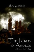 Cover for 'The Lords of Askalon (Silesia Trilogy, Book II)'