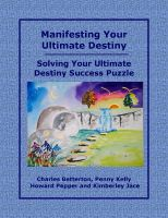 Cover for 'Manifesting Your Ultimate Destiny'