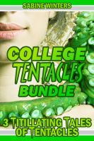 Cover for 'College Tentacles Bundle (Tentacle Sex Erotica)'