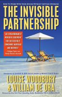 Cover for 'The Invisible Partnership: How To Work With Your Spouse Without Getting Divorced'