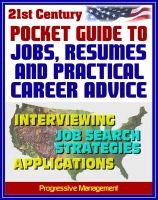Cover for '21st Century Pocket Guide to Jobs, Resumes, and Practical Career Advice - Interviewing, Applications, Federal Jobs, Job Search Techniques, Cover Letters, References'