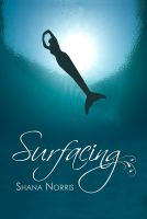 Cover for 'Surfacing (Swans Landing Book 1)'