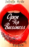 Cover for 'Open For Business: The Best Multiple Penetration Erotica'
