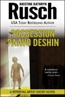 Cover for 'The Possession of Paavo Deshin: A Retrieval Artist Short Novel'