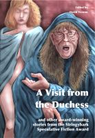 Cover for 'A Visit from the Duchess and other award-winning stories from the Stringybark Speculative Fiction Award'