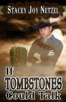 Cover for 'If Tombstones Could Talk'
