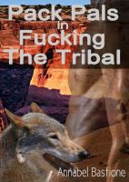 Cover for 'Pack Pals in Fucking the Tribal'
