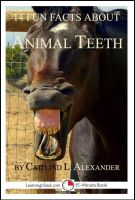 Cover for '14 Fun Facts About Animal Teeth: A 15-Minute Book'