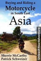 Cover for 'Buying and Riding a Motorcycle in South East Asia'