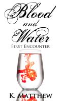 Cover for 'First Encounter (Blood and Water: Episode 1)'