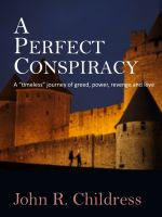 Cover for 'A Perfect Conspiracy'