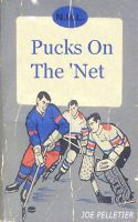Cover for 'Pucks On The 'Net'