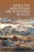 Cover for 'When the Mountains are Scattered as Dust'