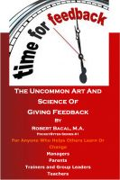 Cover for 'The Uncommon Art And Science Of Giving Feedback'