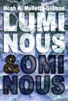 Luminous and Ominous cover