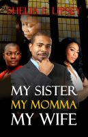 Cover for 'My Sister My Momma My Wife'
