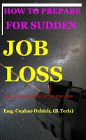 Cover for 'How to Prepare for Sudden Job Loss: Including Coping with Job Loss'